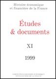 Comité pour l'histoire - Etudes et documents N° 11 - 1999.