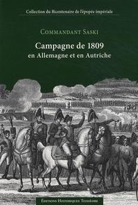 Commandant Saski - Campagne de 1809 en Allemagne et en Autriche - 3 volumes + atlas.