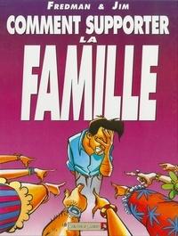 Jim - Comment supporter la famille.