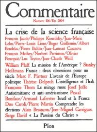 François Jacob et Philippe Kourilsky - Commentaire N° 106 Eté 2004 : La crise de la science française.