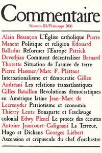 Alain Besançon et Pierre Manent - Commentaire N° 113 Printemps 200 : .
