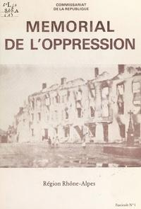 Commissariat de la République, et Yves Farge - Mémorial de l'oppression. Région Rhône-Alpes (1).