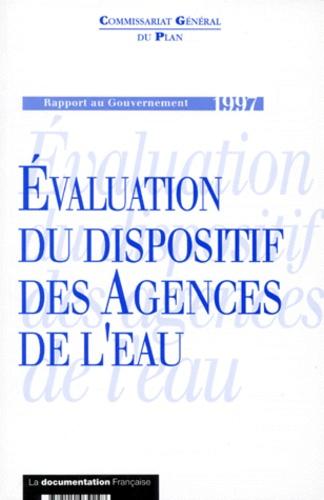 Commissariat Général du Plan - Évaluation du dispositif des Agences de l'eau - Rapport au gouvernement, 1997.