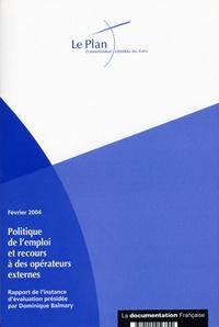 Commissariat Général du Plan - Politique de l'emploi et recours à des opérateurs externes.