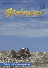 Gérard Sustrac - Géologues N° 128, Mai 2001 : Déchets, sites et sols pollués.