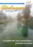Gérard Sustrac - Géologues N° 179, Décembre 201 : La qualité des eaux souterraines : processus et enjeux.