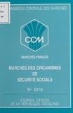 Commission centrale des marché - Marchés des organismes de sécurité sociale - Arrêté du 9 mai 1995.