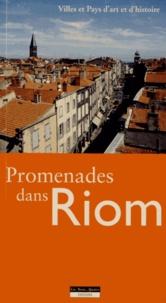 Commission d'histoire de Riom - Promenades dans Riom - Espace et Histoire.