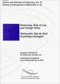 Commission de Venise - Démocratie, état de droit et politique étrangère.