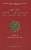 Commission des archives - Archives constitutionnelles de la Ve République - Volume 4, 28 avril 1959 - 31 juillet 1959.