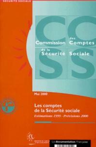 Les comptes de la Sécurité sociale. Le régime général, estimations 1999 et prévisions 2000, rapport mai 2000.pdf