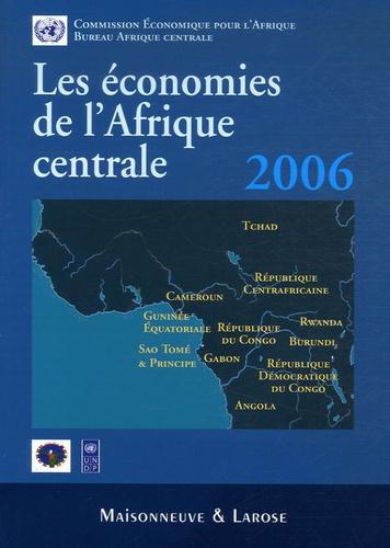 Commission Economique Afrique - Les économies de l'Afrique centrale 2006.