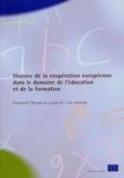 Commission européenne - Histoire de la coopération européenne dans le domaine de l'éducation et de la formation. - Comment l'Europe se construit - Un exemple.