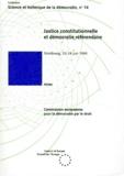 Commission européenne - Justice constitutionnelle et démocratie référendaire.