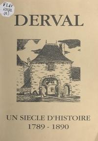 Commission historique de l'Ass et Yves Cosson - Derval des origines à nos jours (2). Un siècle d'histoire, 1789-1890.