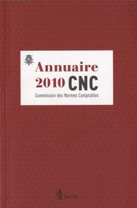 Commission Normes Comptables - Annuaire 2010 CNC - Commission des Normes Comptables.