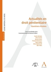Commission pénale barreau Mons - Actualités en droit pénitentiaire - Questions choisies.