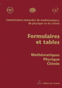 Formulaires et tables - Mathématiques, physique, chimie.pdf