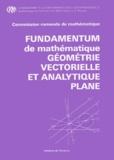 Commission Romande de Math - Fundamentum de mathématiques - Géométrie vectorielle et analytique plane.