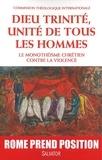 Commission Théologique - Dieu trinité, unité de tous les hommes - Le monothéisme chrétien contre la violence.