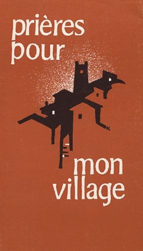 Communauté de Pomeyrol - Prières pour mon village.