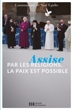 Communauté de Sant'Egidio - Assise : par les religions, la paix est possible.