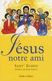 Communauté de Sant'Egidio - Jésus notre ami - Un parcours évangélique avec les personnes ayant un handicap mental.