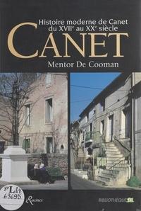 Commune de Canet et  Foyer Rural de Canet - Histoire moderne de Canet du XVIIe au XXe siècle.