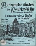 Commune de Montriond et Victor Burin - Monographie illustrée de Montriond-le-Lac, anciennement Chéravaux, et de la haute vallée d'Aulps en Savoie.