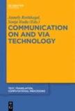 Communication on and via Technology.
