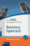 Compact Basiswortschatz Business Spanisch - Die 2000 wichtigsten Wörter (Niveau B1 - B2).