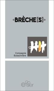 Compagnie buissonnière - Brèche[s.