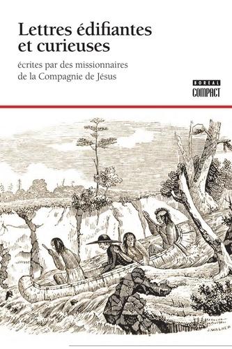 Compagnie de Jésus - Lettres édifiantes et curieuses écrites par des missionnaires de la Compagnie de Jésus.