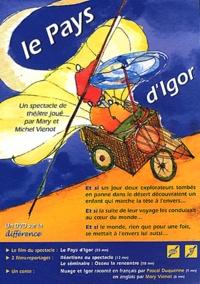 Mary Vienot et Michel Viénot - Le Pays d'Igor. 1 DVD