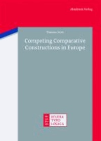 Competing Comparative Constructions in Europe.