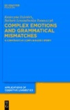 Complex Emotions and Grammatical Mismatches - A Contrastive Corpus-Based Study.