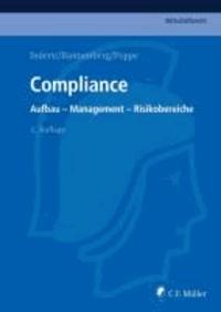 Compliance - Aufbau - Management - Risikobereiche.