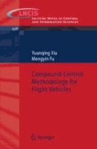 Compound Control Methodology for Flight Vehicles.