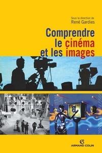 René Gardies - Comprendre le cinéma et les images.