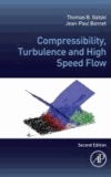 Compressibility, Turbulence and High Speed Flow.