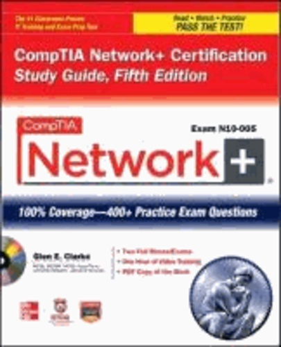 CompTIA Network+ Certification Study Guide (Exam N10-005).