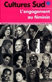 AFAA - Cultures Sud N° 172 : L'engagement au féminin.