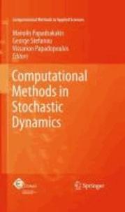 Manolis Papadrakakis - Computational Methods in Stochastic Dynamics.