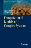 Computational Models of Complex Systems.