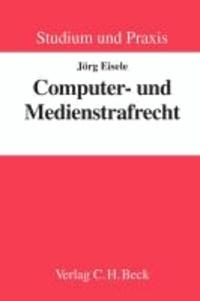 Computer- und Medienstrafrecht.