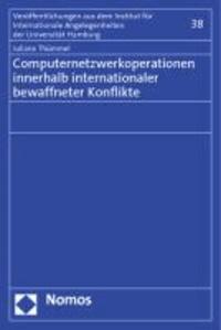 Computernetzwerkoperationen innerhalb internationaler bewaffneter Konflikte.