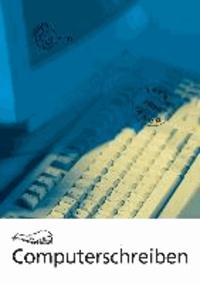 Computerschreiben (seitliche Spirale) - Texteingabe - Textbearbeitung - Textgestaltung.