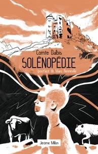 Comte Dalbis - Solênopédie - Ou Révélation d'un nouveau système d'éducation phrénologique pour l'Homme et les animaux.