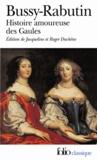 Comte de Bussy-Rabutin - Histoire amoureuse des Gaules.