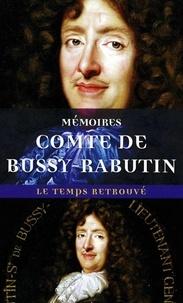 Comte de Bussy-Rabutin - Mémoires.